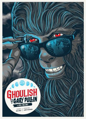 Ghoulish: The Art of Gary Pullin